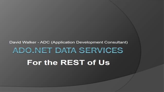 ADO.NET Data Services For the REST of us