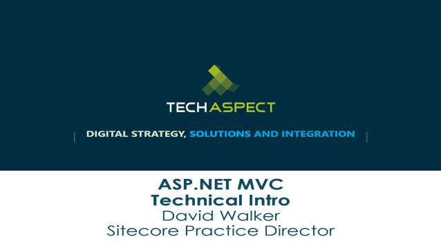 ASP.NET MVC - Technical Intro