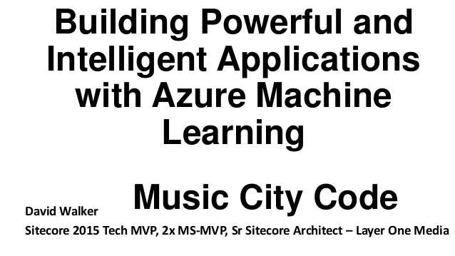 Building Powerful and Intelligent Apps with Azure Machine Learning