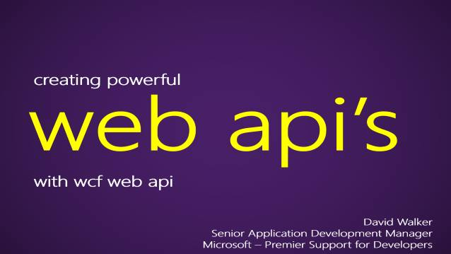 Creating Powerful WEB.API's with WCF WEB API (currently in Preview) - Houston TechFest 2011 - 10/15/2011