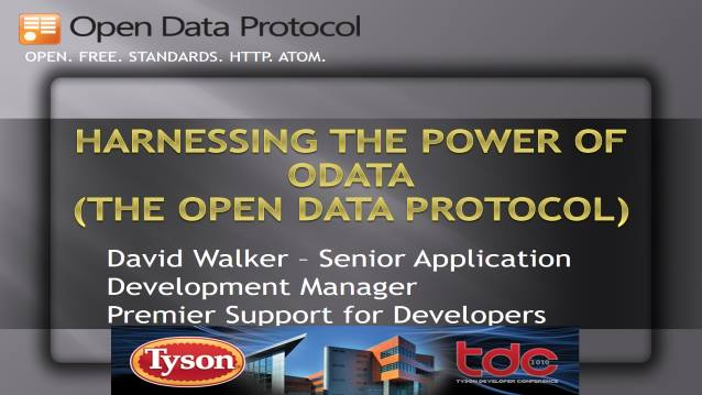 Harnessing the Power of ODATA (The Open Data Protocol) - TysonDevCon 2010 - 10/20/2010
