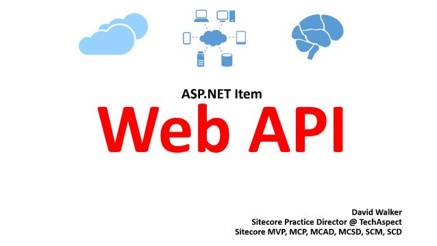 Introduction to ItemWebAPI - TechAspect - Internal Training - 05/15/2015