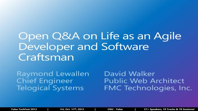 Open Q&A on Life as an Agile Developer and Software Craftsman