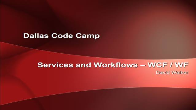 Service and Workflows - WCF and WF