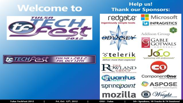 Welcome/Announcements/Prize Drawing/Closing! - Tulsa TechFest 2012 - 10/12/2012